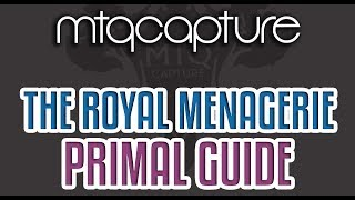 The Royal Menagerie - Lv.70 Trial Guide