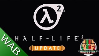 Half Life 2 Updated Review - Worthabuy?