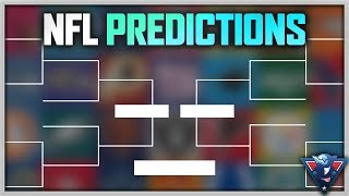 NFL 2018-2019 PLAYOFF PREDICTIONS!
