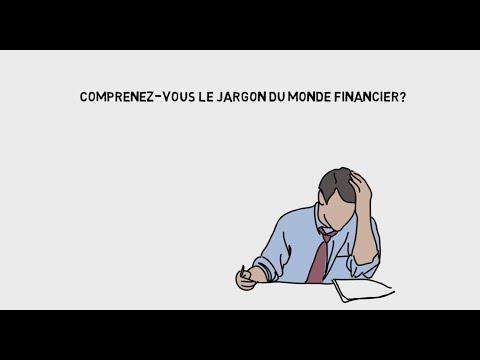 Comprenez-vous le jargon du monde financier?