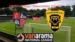 HRBFC Vlogs: Gloucester City   Big, Big Games.
