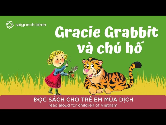 Gracie Grabbit và chú hổ   Đọc sách cho trẻ mùa dịch