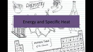 U1CE and U1CF Energy, Heat Flow and Specific Heat