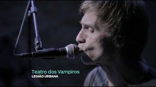Dado Villa-Lobos e Marcelo Bonfá - O Teatro dos Vampiros