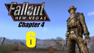 FALLOUT NEW VEGAS (Chapter 4) #6 | Let