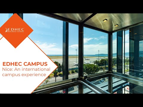 EDHEC Nice: An international campus experience