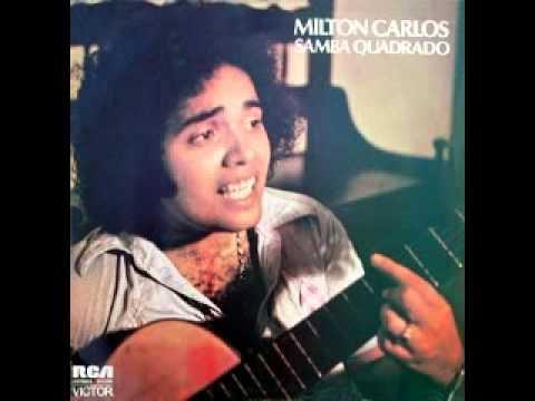 musica de milton carlos samba quadrado
