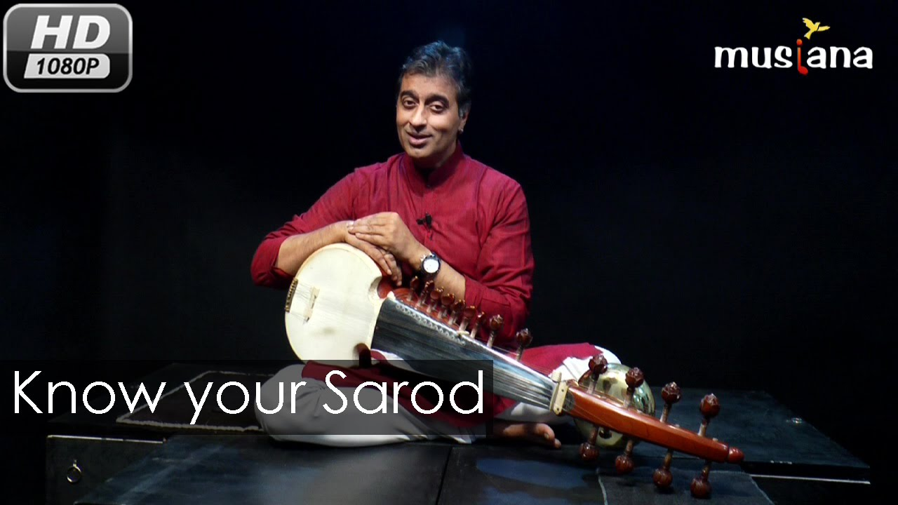 Musiana Master Class | Sarod 102 | Know your Sarod | Dr. Rajeeb Chakraborty