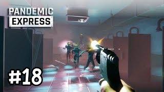 Pandemic Express Zombie Escape[Thai] #18 เพราะรักจึงมาหา