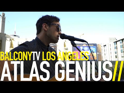 ATLAS GENIUS - STOCKHOLM (BalconyTV)