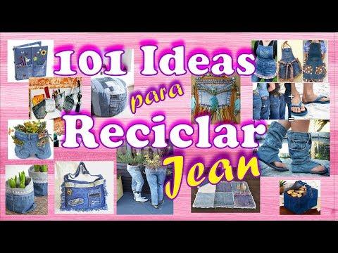 101 Ideas para Reciclar Jeans/mezclilla
