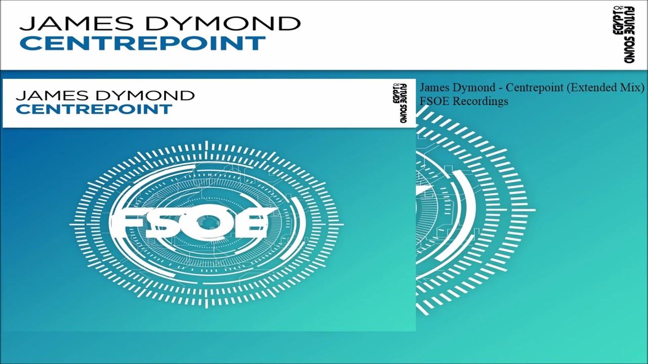 James Dymond - Centrepoint (Extended Mix)