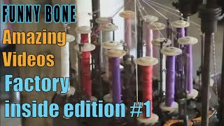 Amazing videos - Factory🔧🔨  Inside Edition #1| Funny Bone
