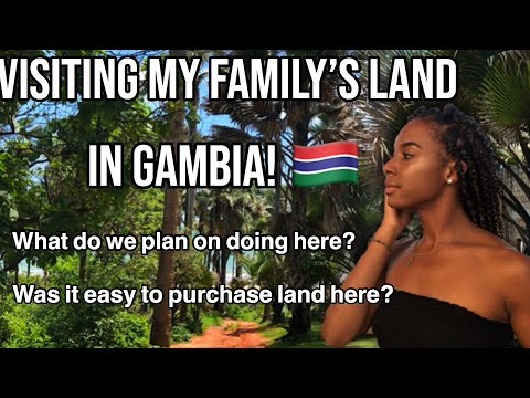 Visiting our purchased land in GAMBIA! 🇬🇲