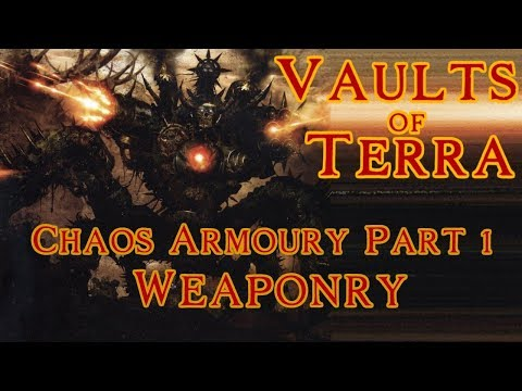 Vaults of Terra - (Chaos Armoury) Weaponry