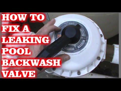 POOL BACKWASH VALVE LEAKING (HOW TO FIX)