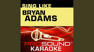 [Everything I Do] I Do It For You (Karaoke Instrumental Track) (In the Style of Bryan Adams)