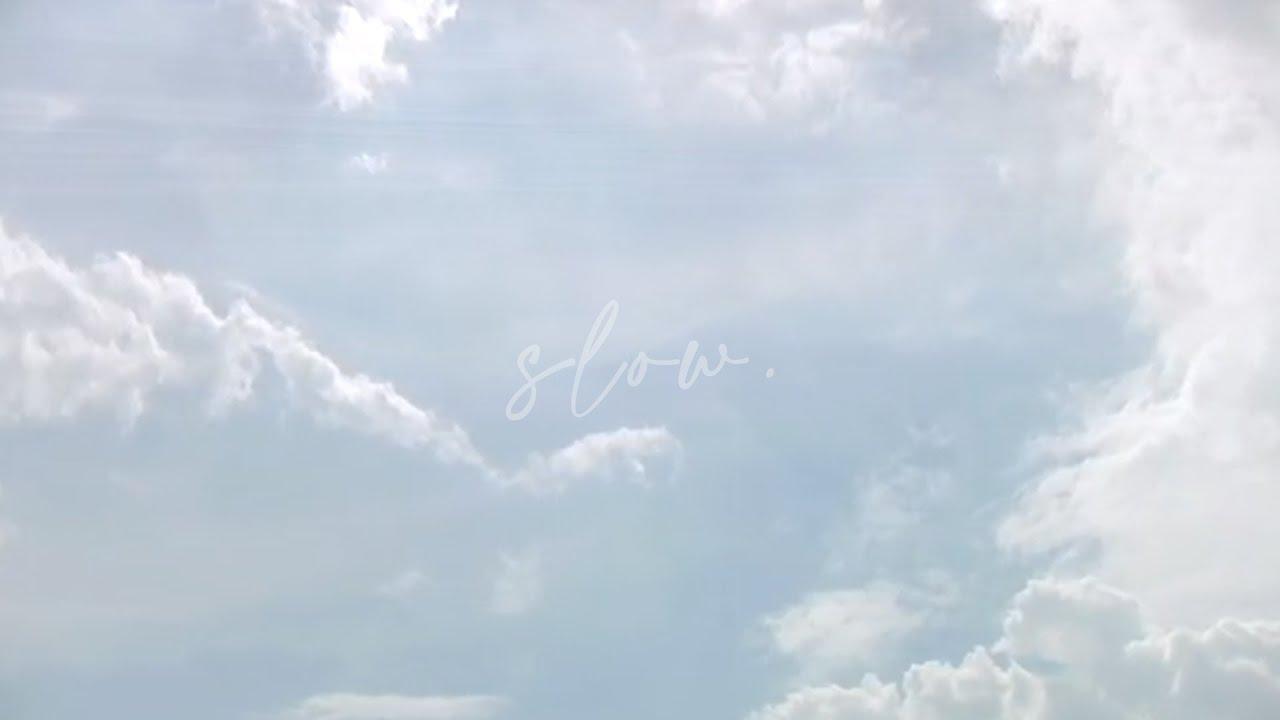 Maria Z - Slow (Lyric + Meditation Visualizer)
