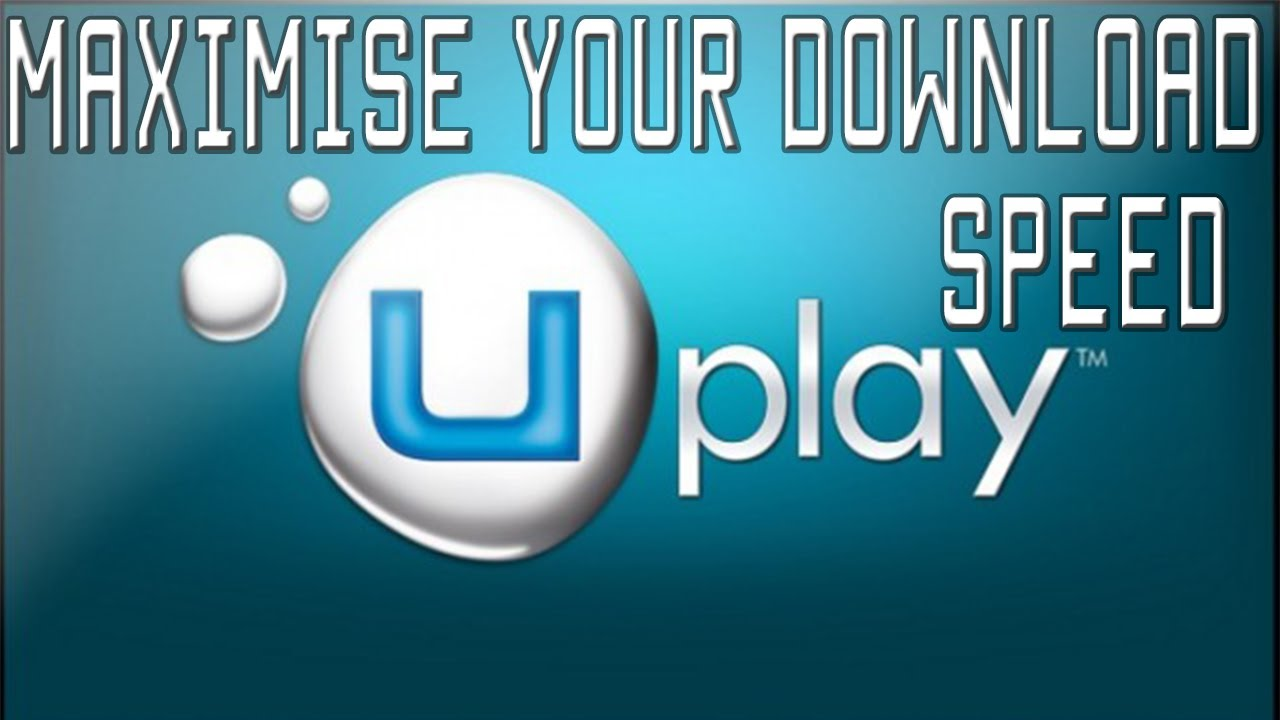 How to get max dl speed uplay #2 [NOT WORKING]
