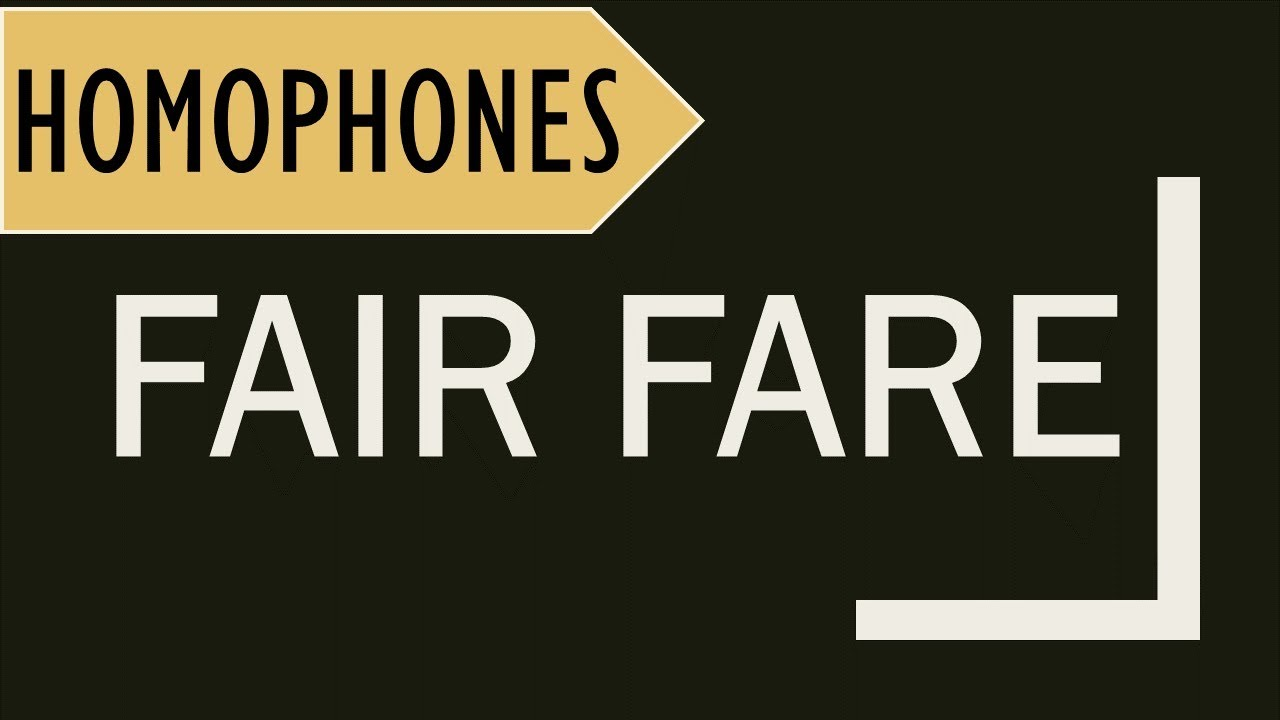 Fair And Fare Homophones In English Meanings In Hindi And Usage