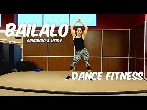 Bailalo - Armando & Heidy (ANH) | Dance Fitness