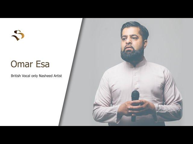BRITISH VOCALS ONLY SINGER & NASHEED ARTIST -OMAR ESA-INSPIRATIONAL MUSLIMS -E12