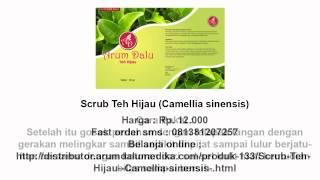 Scrub Teh Hijau (Camellia sinensis)