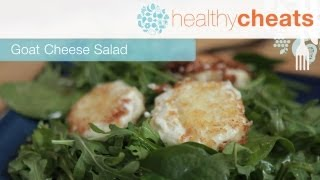 Hot Goat Cheese Salad | Healthy Cheats With Jennifer Iserloh