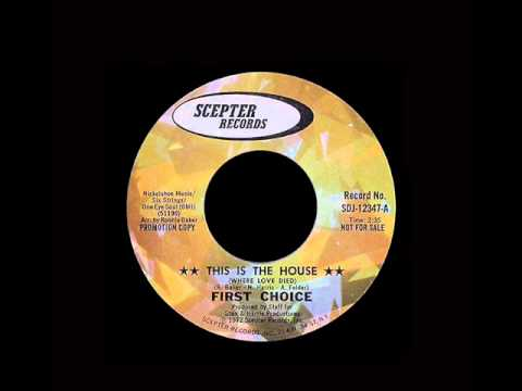 First Choice - This Is The House