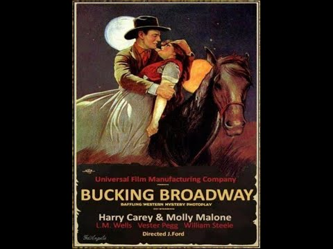 bucking-broadway-(1917)-john-ford-film-hd-|-the-john-ford-film-archive