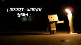 SOUQY - SEKIAN LAMA (new song)