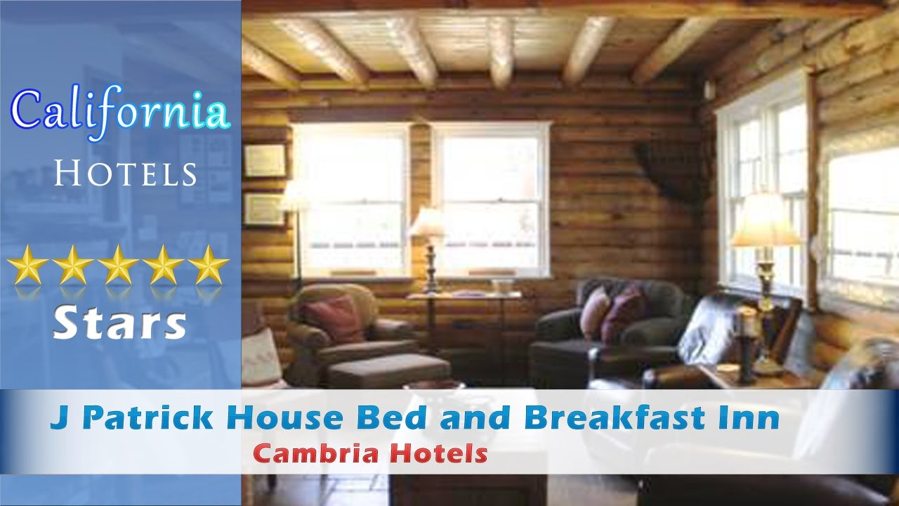 J Patrick House Bed And Breakfast Inn Cambria Hotels California