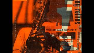 Sonny Rollins & The Modern Jazz Quartet Featuring Art Blakey and Ke...