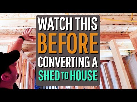 MUST WATCH before converting a Shed to a Tiny House