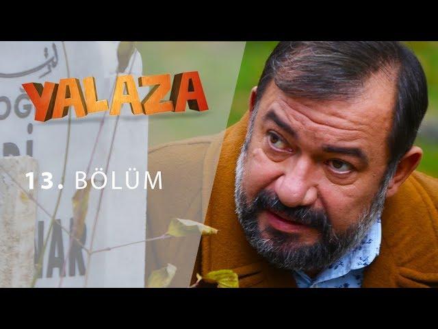 Yalaza 13.Bölüm