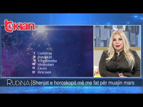 Rudina - Shenjat e horoskopit me me fat per muajin mars! (04 mars 2019)