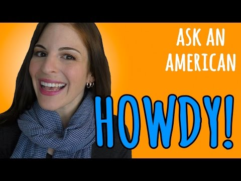 HOW AMERICANS SAY Hello & Goodbye