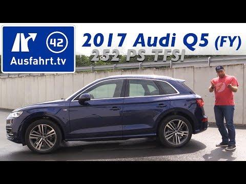 2017 Audi Q5 sport 2.0 TFSI quattro 252 PS (FY) - Fahrbericht der Probefahrt, Test, Review