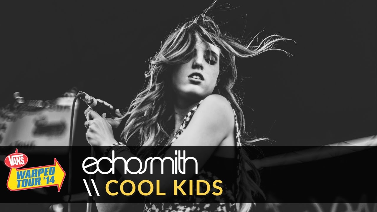 4e96534f6b Echosmith - Cool Kids (Live 2014 Vans Warped Tour) - YouTube