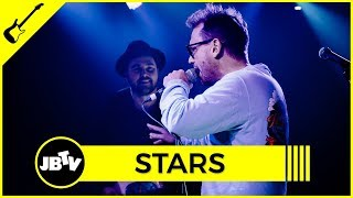 Stars - Hold On When You Get Love And Let Go When You Give It | Live @ JBTV