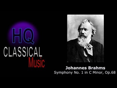 BRAHMS - (FULL) Symphony No.1 in C Minor, Op.68 - HQ Classical Music Complete