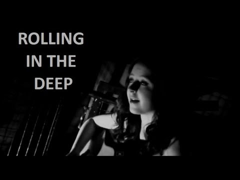 Rolling In The Deep - Adele (cover by Danielle Lowe ... Rolling In The Deep Songtekst