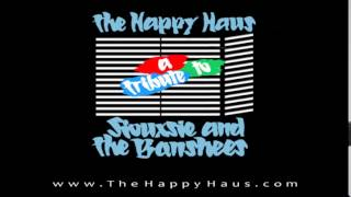 Cover of 92 degrees by Siouxsie & the Banshees tribute The Happy Haus