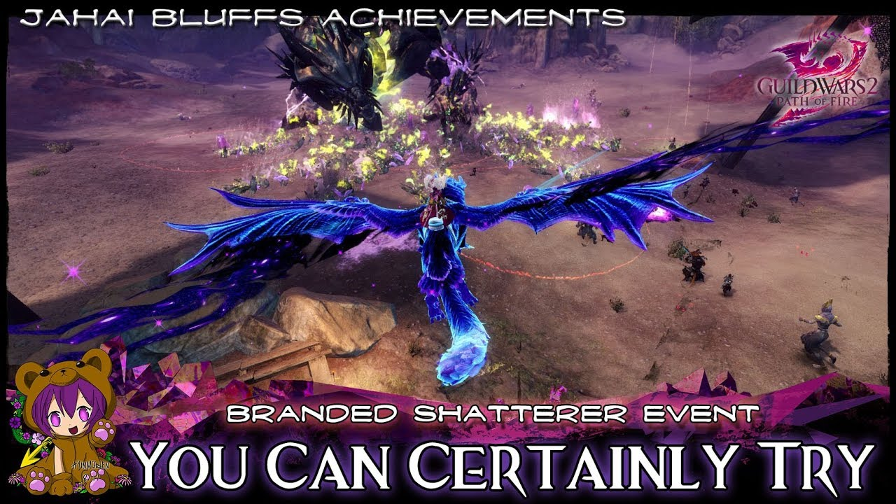 GW2 - You Can Certainly Try achievement (Branded Shatterer event)