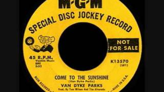 Watch Van Dyke Parks Come To The Sunshine video