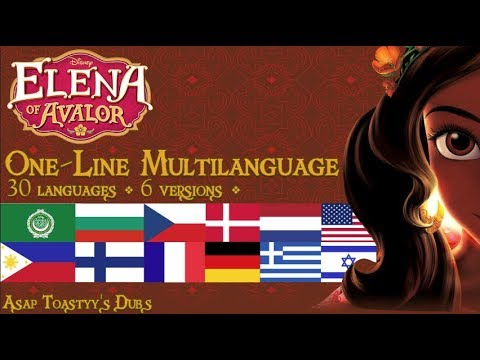 Elena of Avalor - Theme Song || One-Line Multilanguage [Requested]