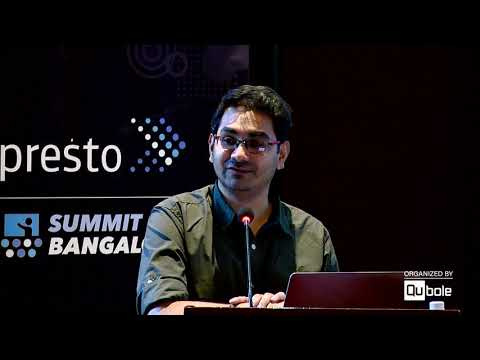 "Presto Summit India 2019 - ""Unified Insights & Data Analytics platform at MiQ"""