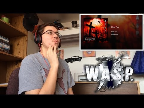 W.A.S.P. - Miss You Reaction!!!