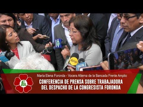Frente Amplio: Conferencia de Prensa sobre trabajadora del despacho de congresista Foronda