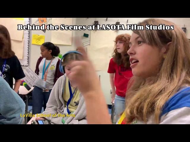 Behind the Scenes of LASOTA Film Studios (LaVilla School of the Arts)